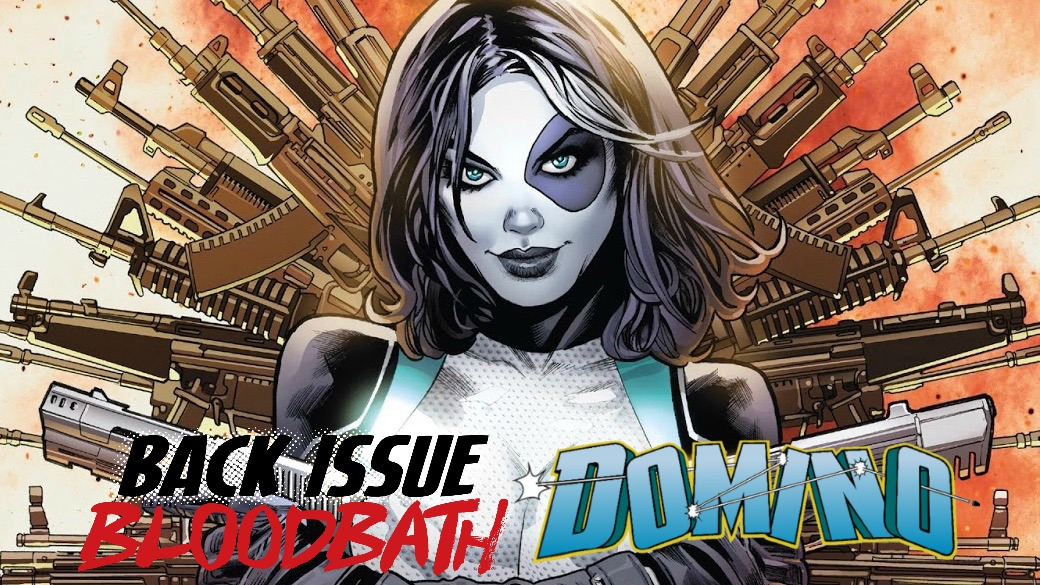 Back Issue Bloodbath Episode 141: Domino by Simone and Baldeon