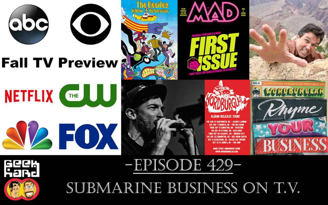 Geek Hard: Episode 429 – Submarine Business on T.V.