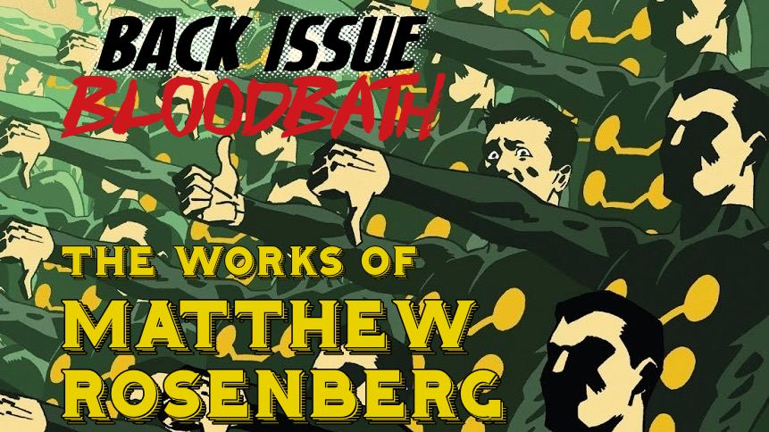 Back Issue Bloodbath Episode 170: The Works of Matthew Rosenberg