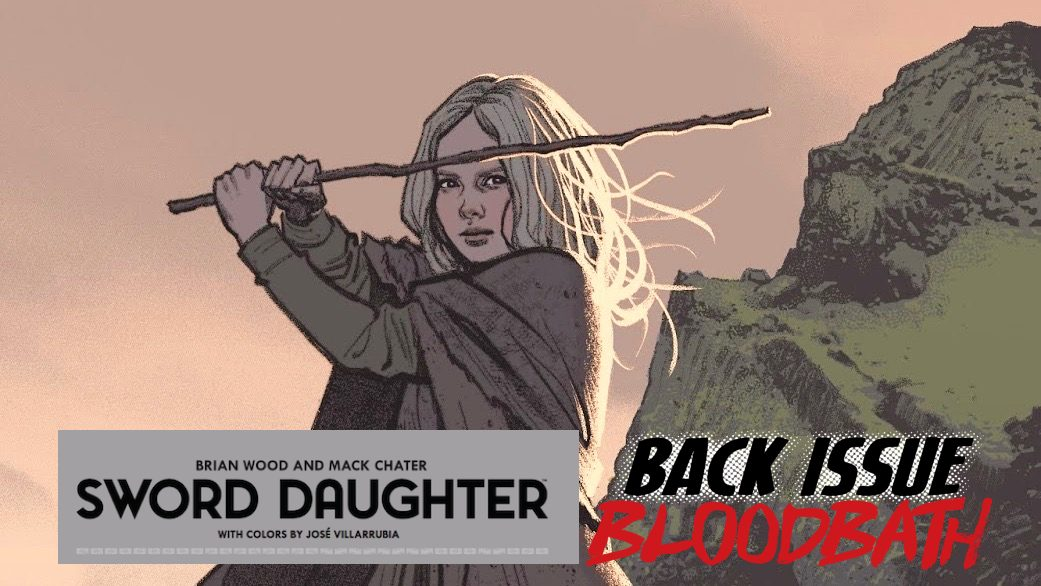 Back Issue Bloodbath Episode 171: Sword Daughter