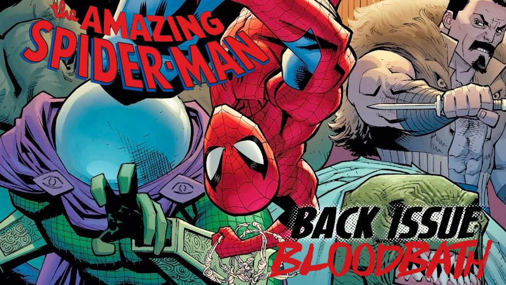 Back Issue Bloodbath Episode 177: Amazing Spider-Man by Nick Spencer