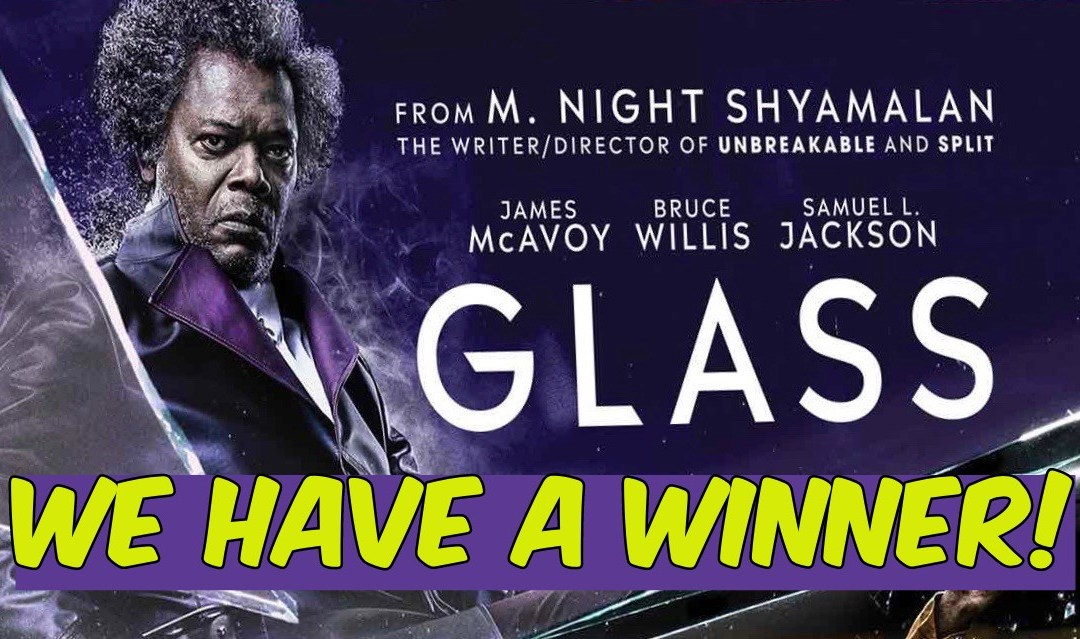 We Have A Winner! (GLASS on BLU-RAY, DVD AND DIGITAL c/o Geek Hard and Universal)