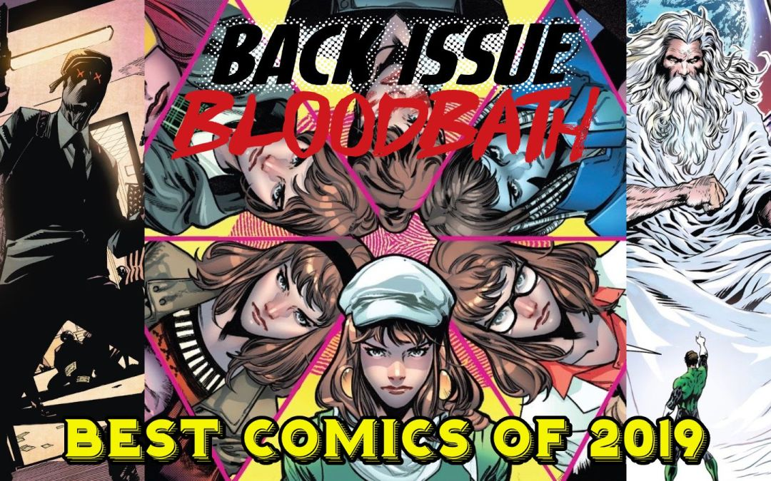 Back Issue Bloodbath Episode 217: The Best Comics of 2019