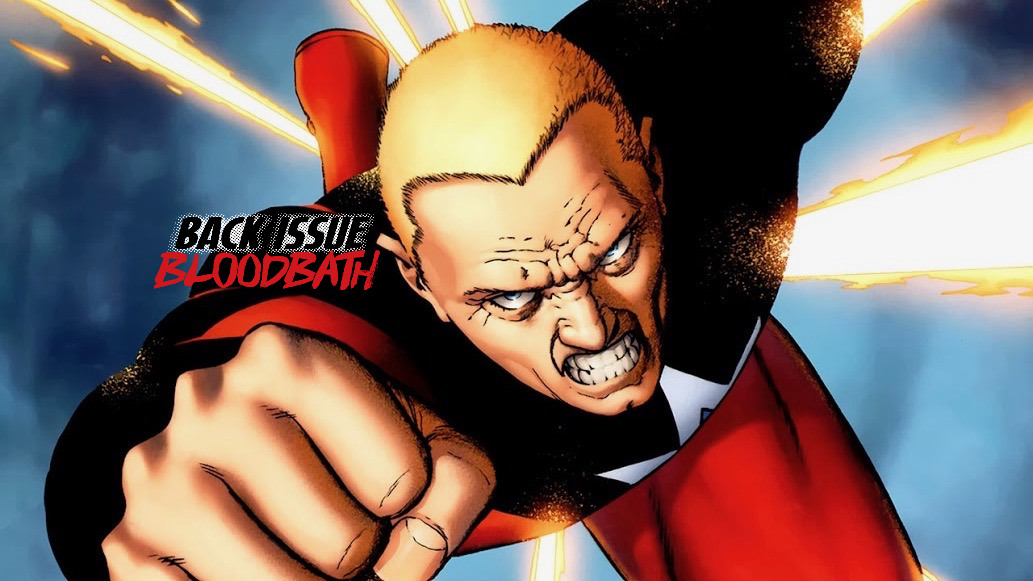 Back Issue Bloodbath Episode 218: Irredeemable!