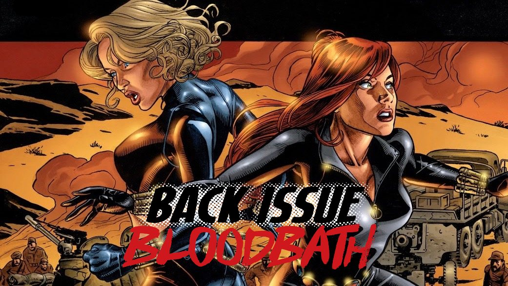 Back Issue Bloodbath Episode 232: Black Widow (The Itsy Bitsy Spider)