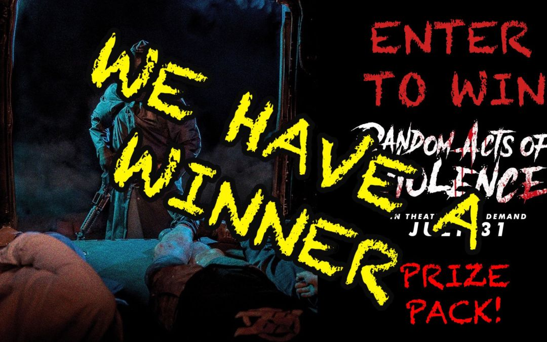 WE HAVE A WINNER for the Random Acts of Violence Prize Pack from Elevation Pictures!