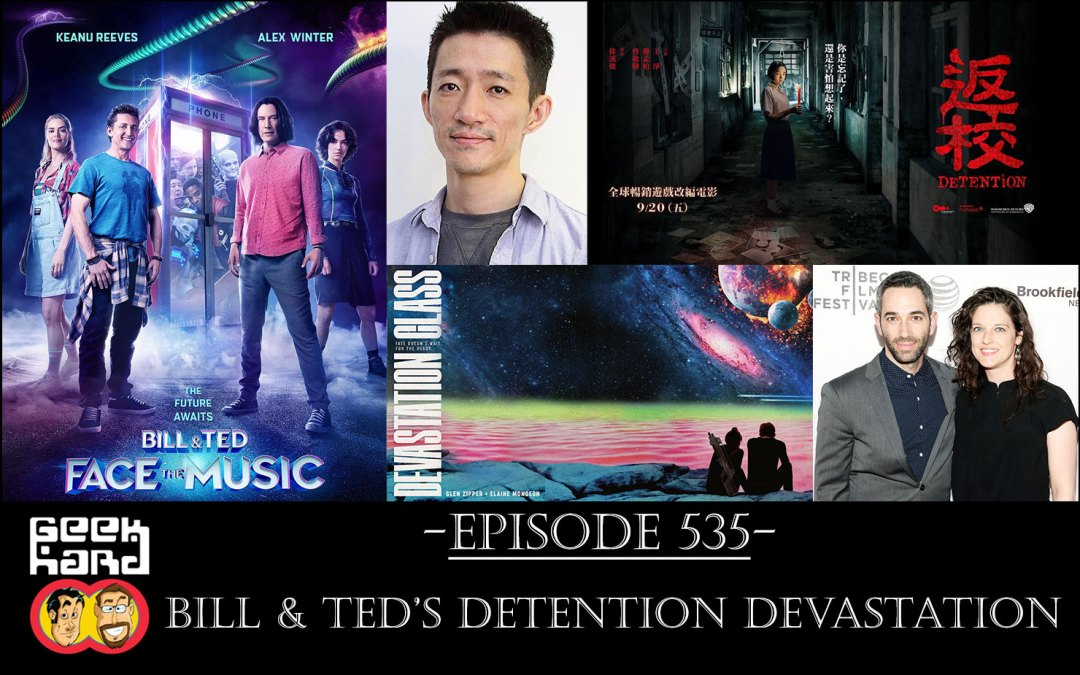 Geek Hard: Episode 535 – Bill & Ted's Detention Devastation