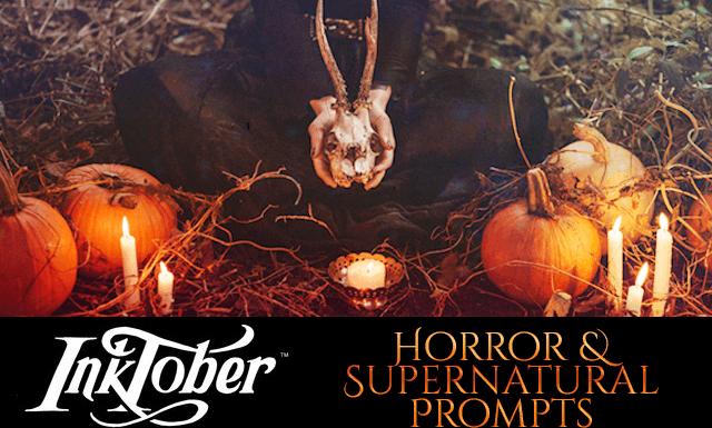 Inktober 2018 Prompts - Horror & Supernatural