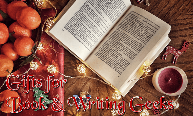 A Gift Guide for Book *& Writing Geeks