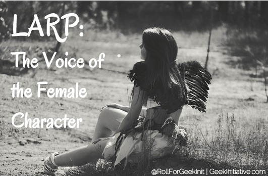 LARP: The Voice of the Female Character [Videos]