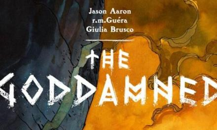 Aaron Goes Antediluvian- The Goddamned #1 Review