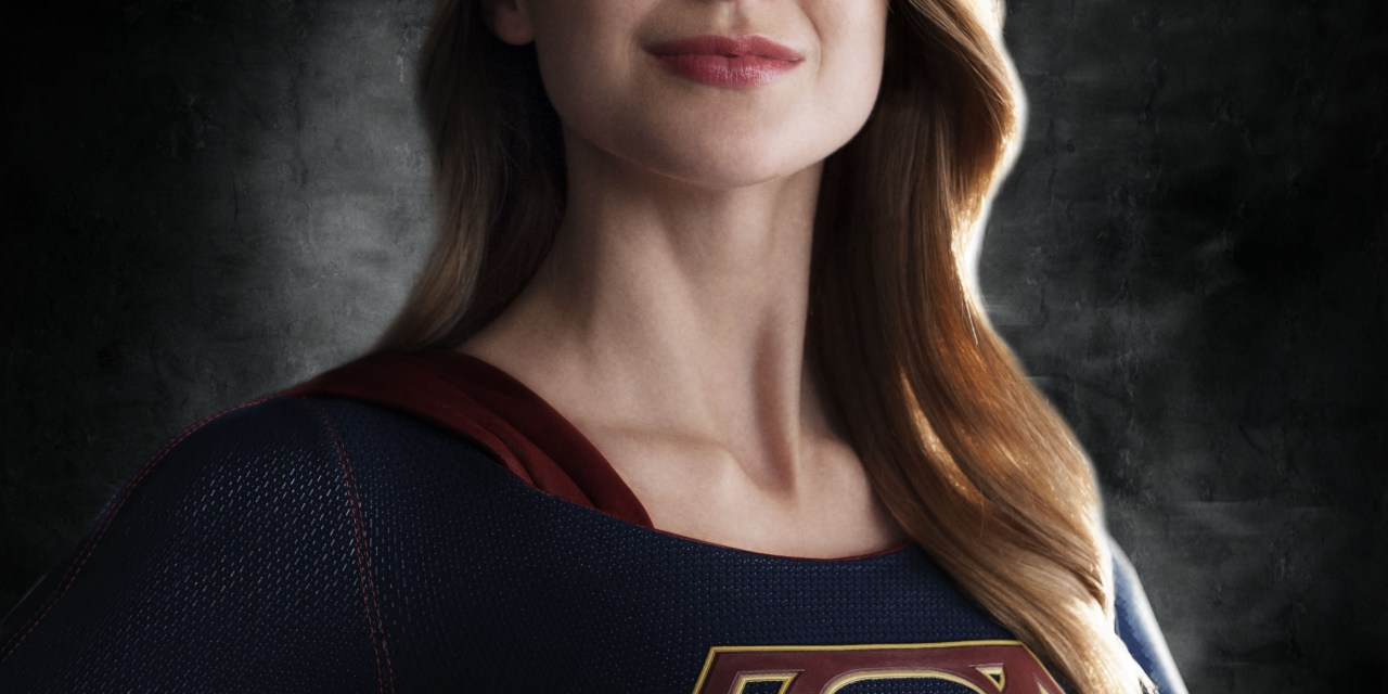 5 Reasons I'm a Supergirl TV Show Fan