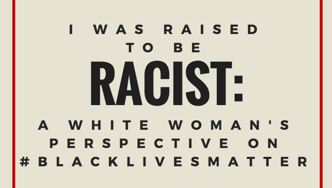 Raised to be Racist