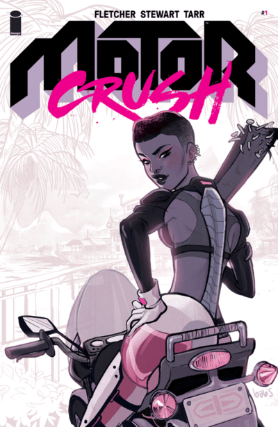 Cannonballs, Crush, and Women in the Lead: Comic Review of Image's Motor Crush, Vol 1