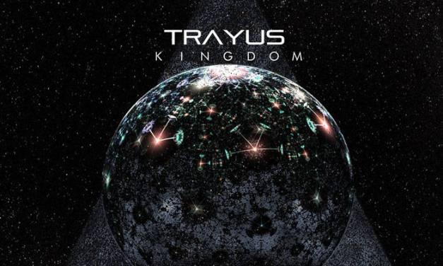 Trayus: Kingdom E.P. Review