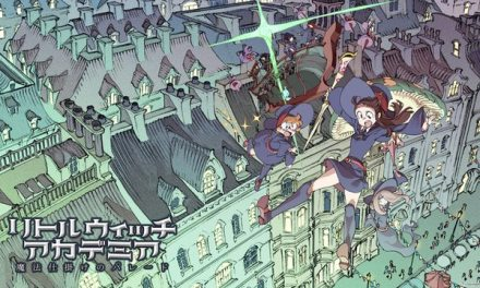 Little Witch Academia: The Enchanted Parade Teaser