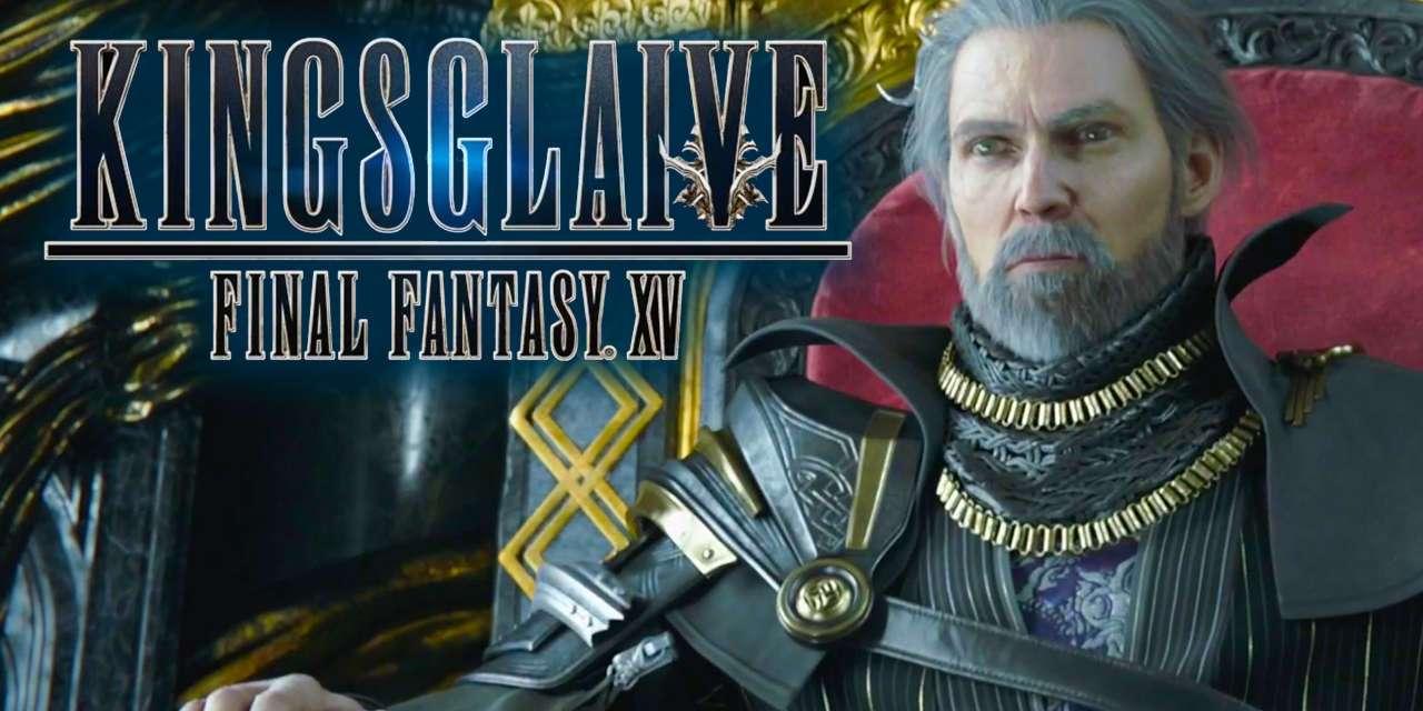 Review: Kingsglaive: Final Fantasy XV