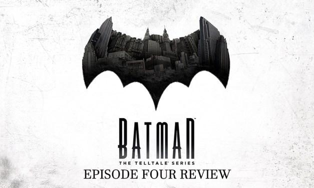 Review – Batman: The Telltale Series Episode Four