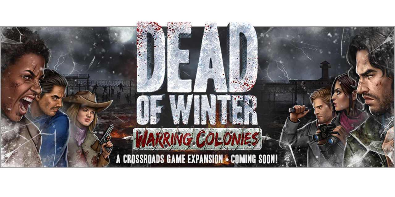 First It Was Survival, Now It's War in New Dead of Winter Expansion