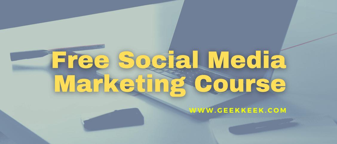 Free Social Media Marketing Course