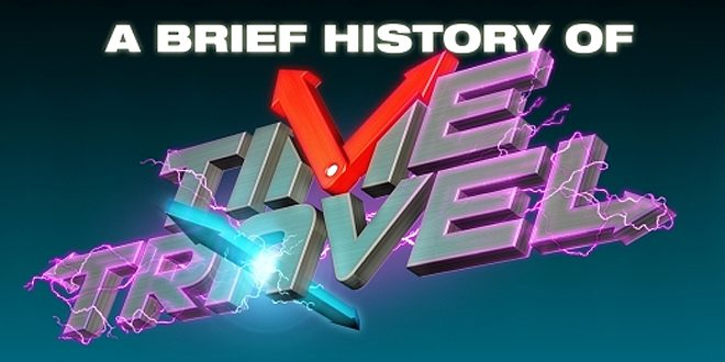 A Brief History of Time Travel © James Hunt/Seb Patrick