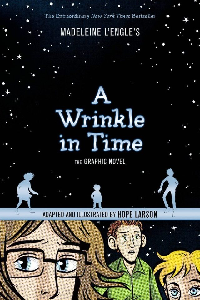 A Wrinkle In Time, Graphic novel adaptation by Hope Larson, Farrar Straus & Giroux, 2012