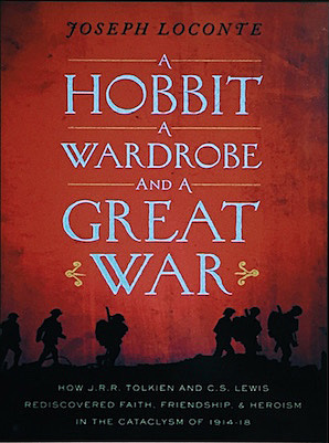 A Hobbit, A Wardrobe, and A Great War, Image: Thomas Nelson