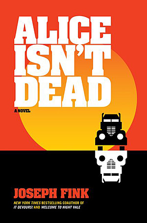 Alice Isn't Dead, Image: Harper Perennial