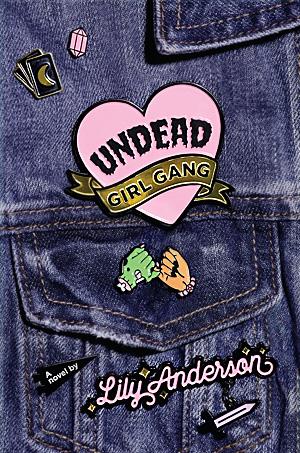 Undead Girl Gang, Image: Razorbill
