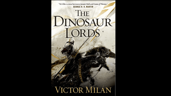 Book cover photo of The Dinosaur Lords by Victor Milan