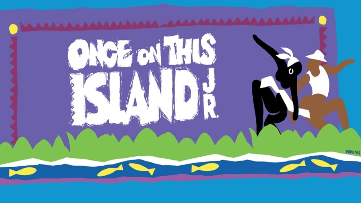 Once On This Island Jr
