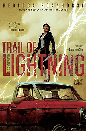 Trail of Lightning, Image: Saga Press