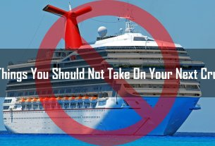 10 Things You Should Not Take On Your Next Cruise