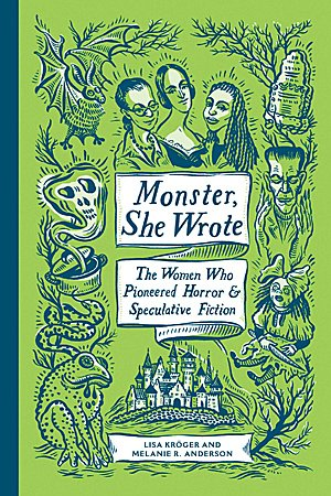 Monster, She Wrote, Image: Quirk Books