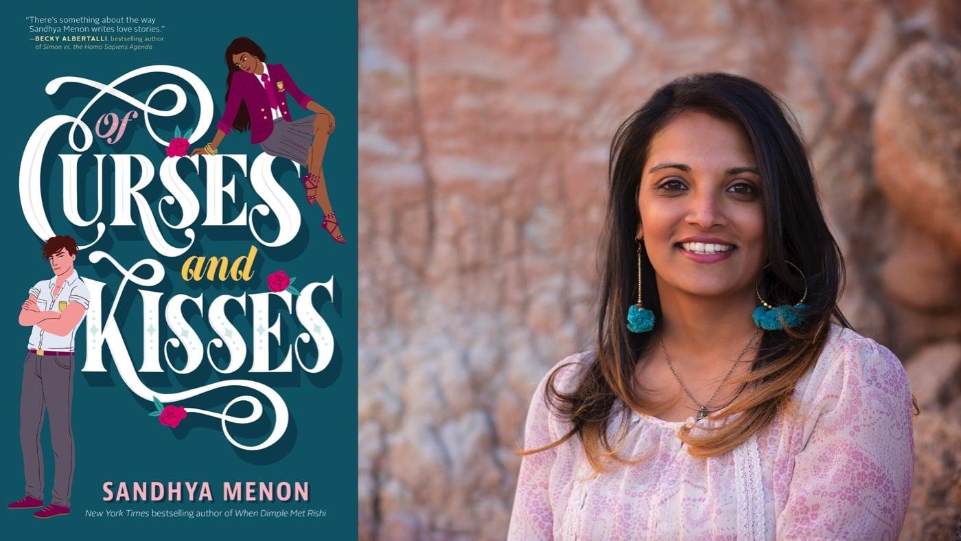 Sandhya Menon 'Of Curses and Kisses'