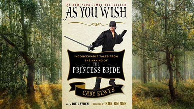 As You Wish \ Image: Simon and Schuster