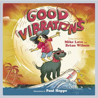 Good Vibrations Cover, Image LyricPop Series by Akashic Books