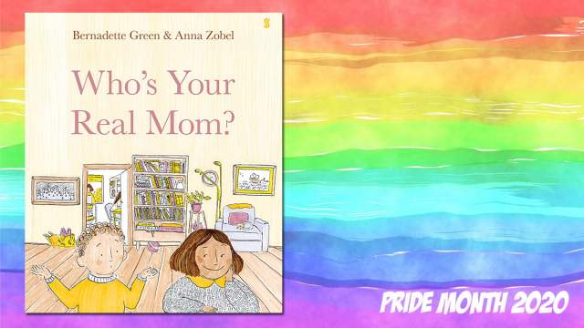 Pride Month Who's Your Real Mom?, Background Image by Prawny from Pixabay, Cover Image Scribe Publications