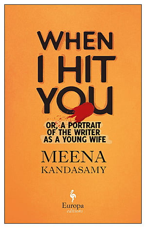 When I Hit You, Image Europa Editions