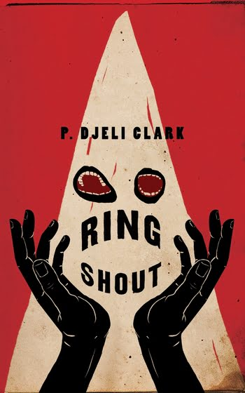 Ring Shout by P. Djeli Clark