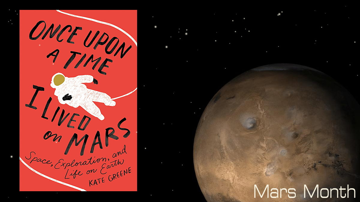 Once Upon a Time I Lived on Mars Cover Image St Martin's Press, Mars Image NASA