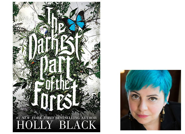The Darkest Part of the Forest Cover, Image Little, Brown Books for Young Readers Author Image Holly Black