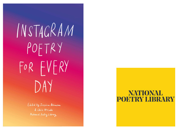Instagram Poetry for Every Day Cover Image Laurence King Publishing, Author Image National Poetry Library