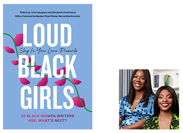 Loud Black Girls Cover Image 4th Estate, Editor Image Yomi Adegoke and Elizabeth Uviebinené