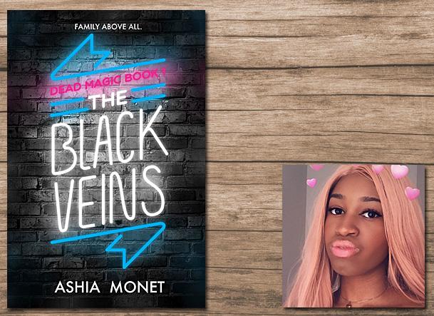 The Black Veins Cover Image Ashia Monet, Author Image Ashia Monet