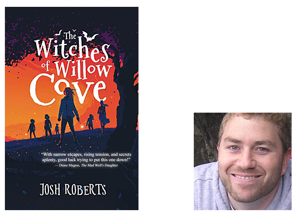 The Witches of Willow Cove Cover Image Owl Hollow Press, Author Image Josh Roberts