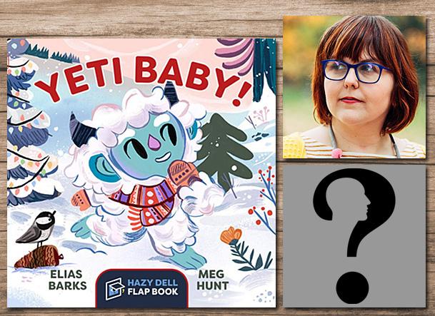 Yeti Baby Cover Image Hazy Dell Press, Author Image by Gordon Johnson from Pixabay, Illustrator Image Meg Hunt