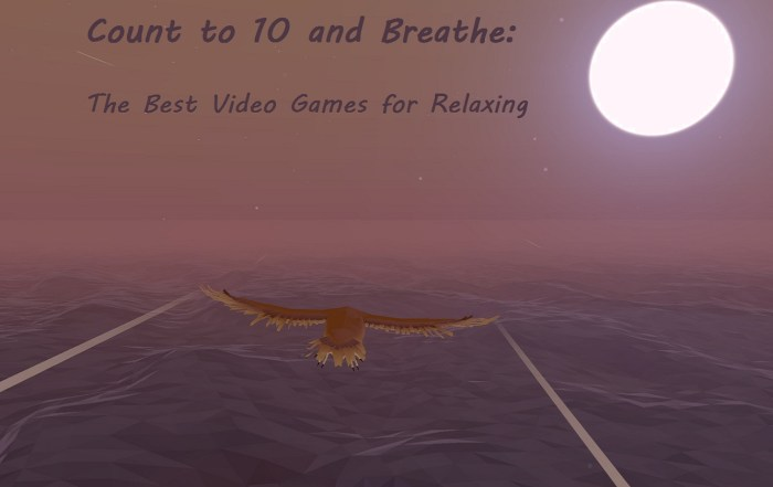 best video games for relaxing