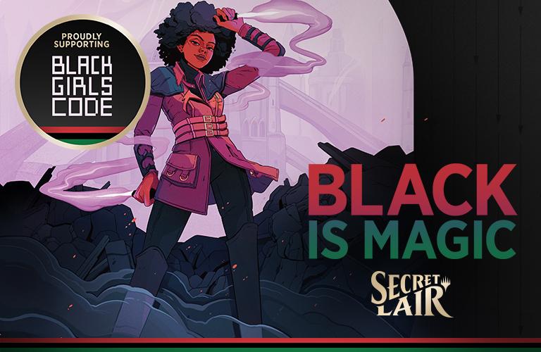 Secret Lair: Black is Magic MtG Black Girls CODE