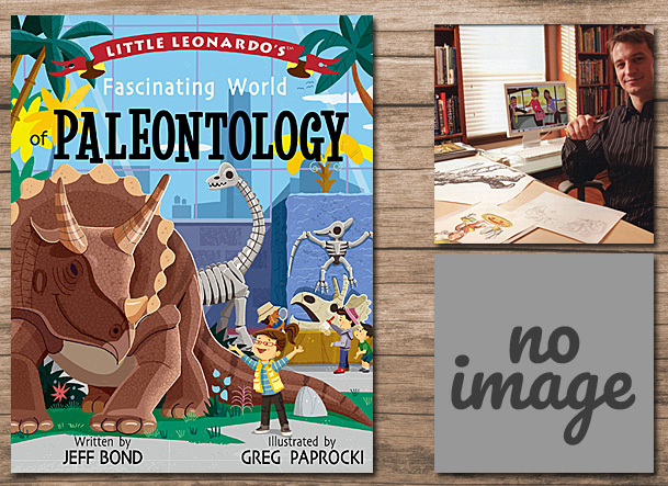 Little Leonardo's Fascinating World of Paleontology Cover Image Gibbs Smith